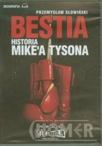 Bestia Historia Mike'a Tysona mp3